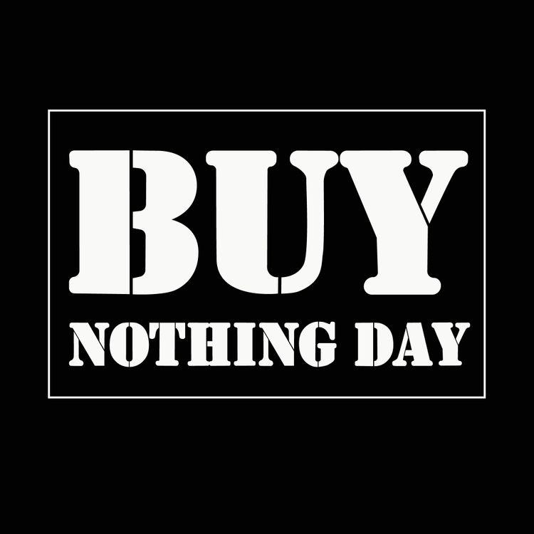 Buy Nothing Day – Deň bez nákupov